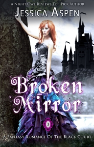 broken mirror: a fantasy romance of the black court, by jessica aspen