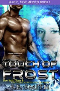 touch of frost by S.E. Smith