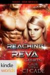 Reaching Reva by CJ Cade KW