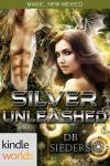 Silver Unleashed by DB Sieders KW